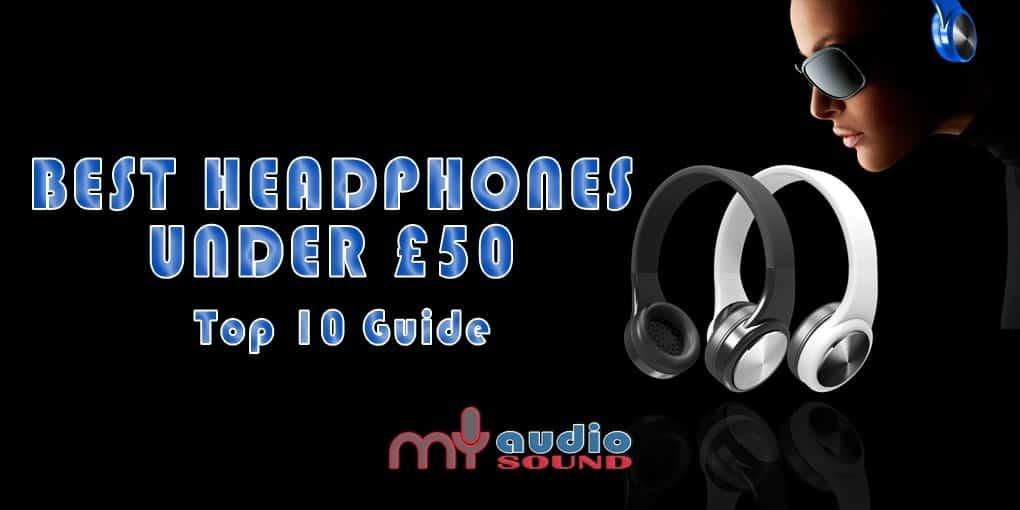 discover the best headphones under 50 2017 guide. Black Bedroom Furniture Sets. Home Design Ideas