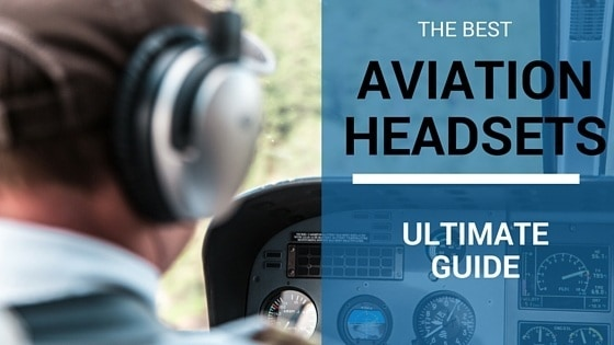 The Best Aviation headsets