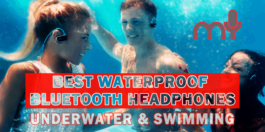 Best Waterproof Bluetooth Headphones – Underwater & Swimming