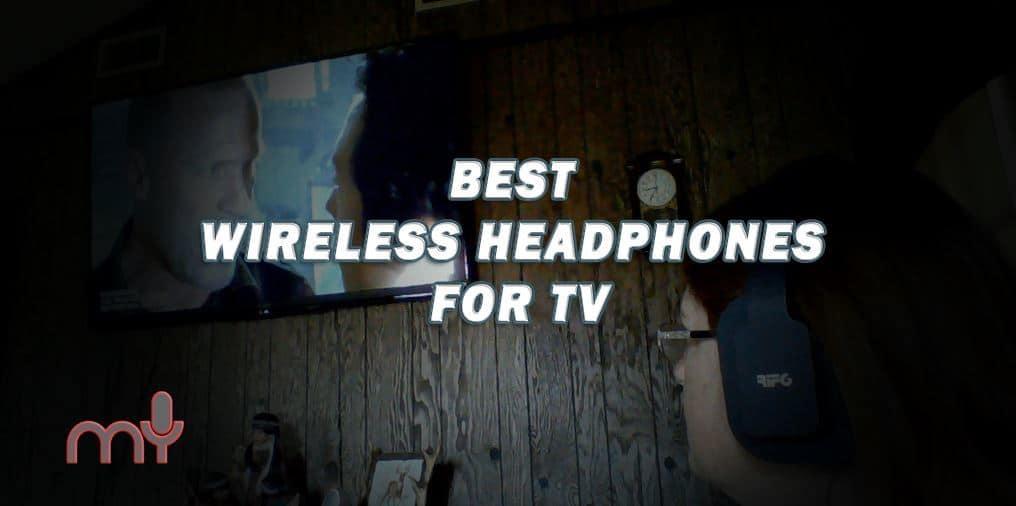 Best Wireless Headphones For Tv 2019 Guide Updated