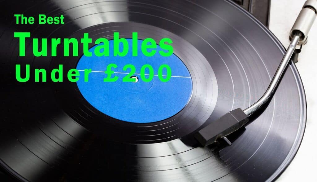 Best Turntables Under 200