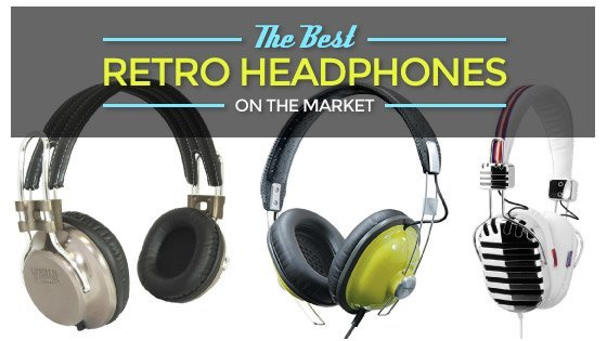 Best Retro Headphones