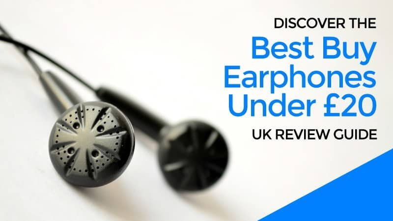 Discover-the-Best-Buy-Earphones-Under-20-UK-Review-Guide