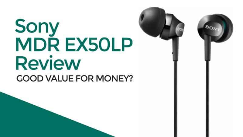 Sony-MDR-EX50LP-Review-Good-Value-for-Money