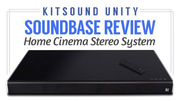 KitSound Unity Soundbase Review – Home Cinema Stereo System