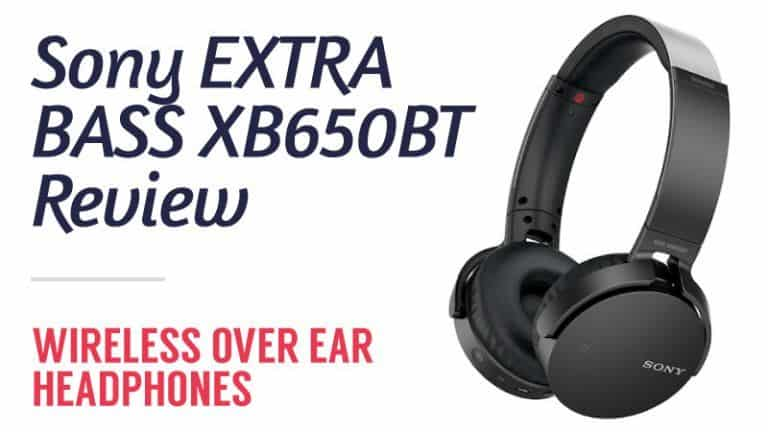 Sony Extra Bass XB650BT Review – Wireless Over Ear Headphones