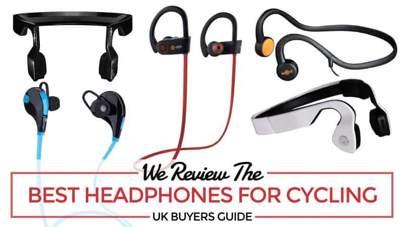 We Review the Best Headphones for Cycling – UK Buyers Guide