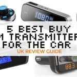 5 Best FM Transmitters for the Car – UK Review Guide 2017