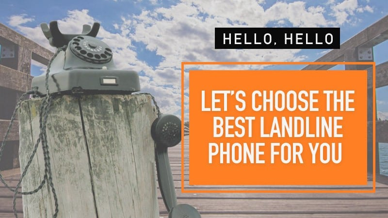 Best Landline Phone - Landline Phone Review (UK Guide)