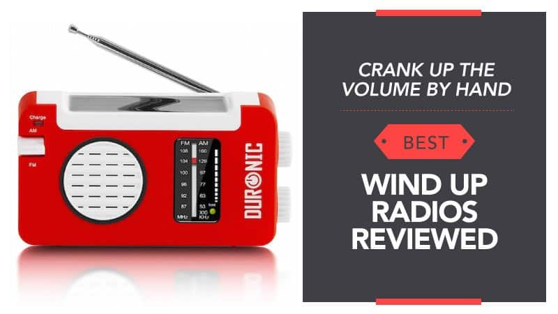 Crank-Up-The-Volume-by-Hand-Best-Wind-up-Radios-Reviewed