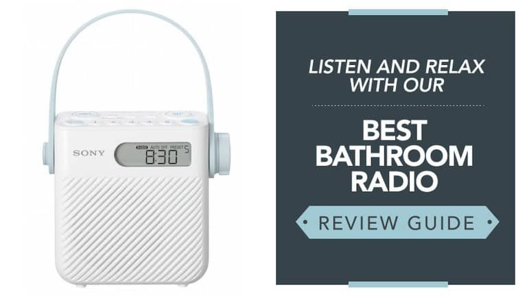 Listen-and-Relax-With-our-Best-Bathroom-Radio-Review-Guide