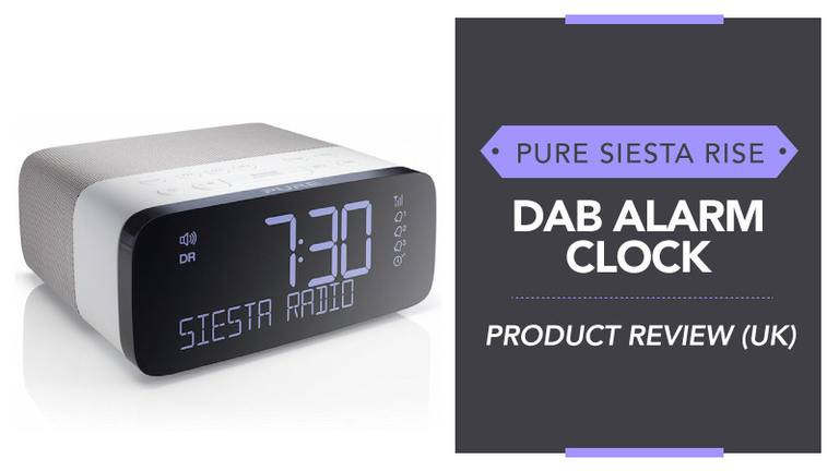 Pure-Siesta-Rise-Dab-Alarm-Clock-Product-Review-uk