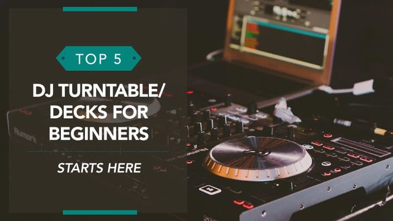 Top 5 DJ Turntable/Decks for Beginners – Review Guide (UK)