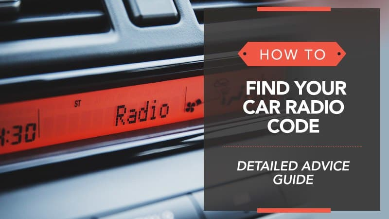 How to Find Your Car Radio Code – Detailed Advice Guide