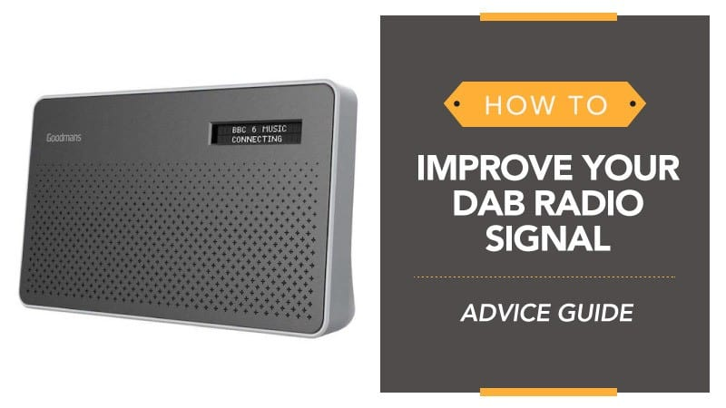 How to Improve Your DAB Radio Signal - UK Advice Guide