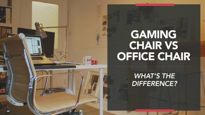 Gaming Chair vs Office Chair – What's the Difference?