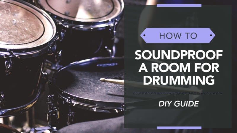 How To Soundproof Room For Drumming Diy Guide